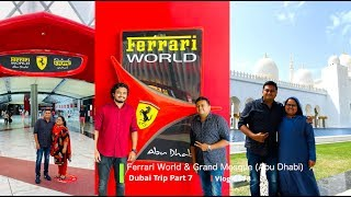 ഒരു അബുദാബി യാത്ര - Abu Dhabi Ferrari World & Sheikh Zayed Grand Mosque, Part 7