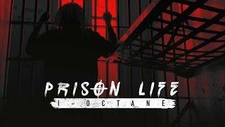 I-Octane - Prison Life - August 2015