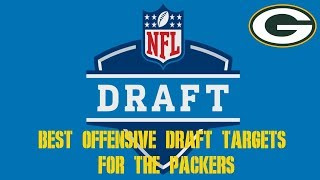 Top Offensive Draft Prospects for the Packers
