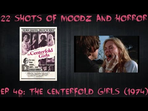 Podcast: 22 Shots of Moodz and Horror Ep. 46 (The Centerfold Girls 1974)