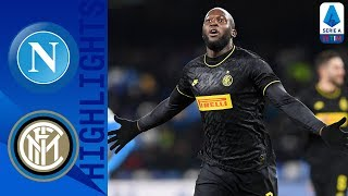 Napoli 1 3 Inter Lukaku Brace Puts Inter Back on Top Serie A