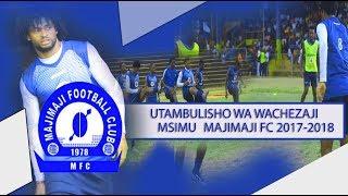 Tazama Utambulisho wa wachezaji wa MAJIMAJI FC  2017-2018  UMEFANA