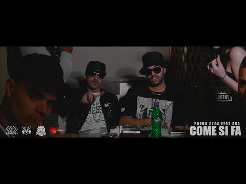 ARA feat. Primo Stos - Come Si Fa