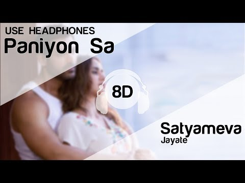 PANIYON SA 8D Audio Song - Satyameva Jayate Feat John Abraham & Aisha Sharma