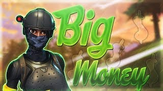 """BIG MONEY"" 