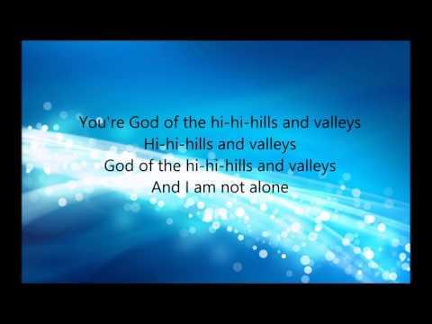 Hills And Valleys Tauren Wells lyric