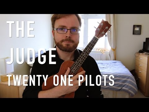 The Judge - Twenty One Pilots (Ukulele Tutorial)