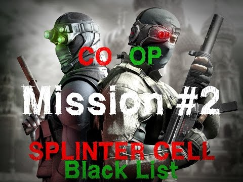 BASE LANCE MISSILE - CO-OP 2ème mission - SPLINTER CELL blacklist