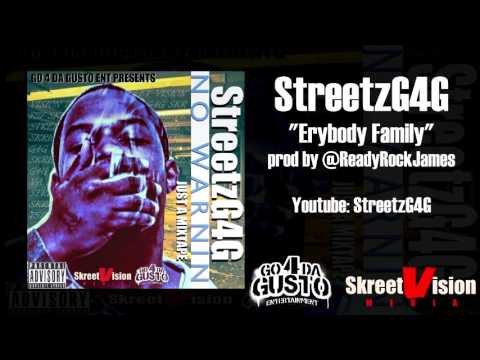 StreetzG4G - Erybody Family | AUDIO