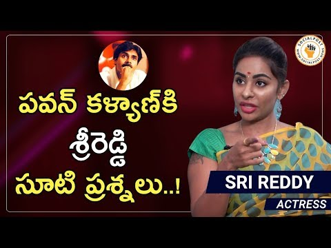 Sri Reddy Sensational Comments on Pawan kalyan | Trending | Janasena | Socialpost