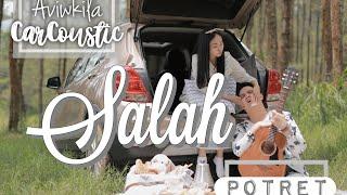 POTRET - SALAH (#CARCOUSTIC Cover by Aviwkila)