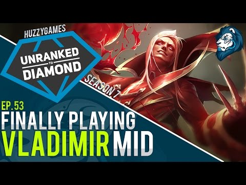 Finally Playing VLADIMIR - Unranked to Diamond - Episode 53 (Riot Point Giveaway)