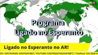 LIGADO NO ESPERANTO! 29/08/2021