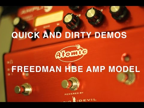 Quick and Dirty Demo - AmpliFire Freedman HBE preset!