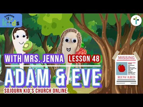 Adam & Eve | Sojourn Kingdom Kid's | Sunday Morning Lesson | Sojourn Church |