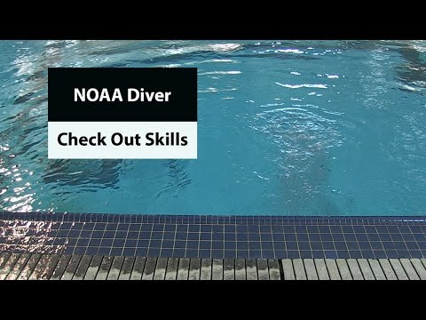 NOAA Diver: Check Out Skills (complete video of all skills)