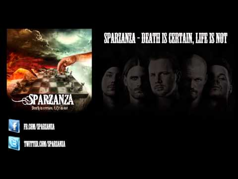 Sparzanza - Death is certain, Life is not (New album 2012)