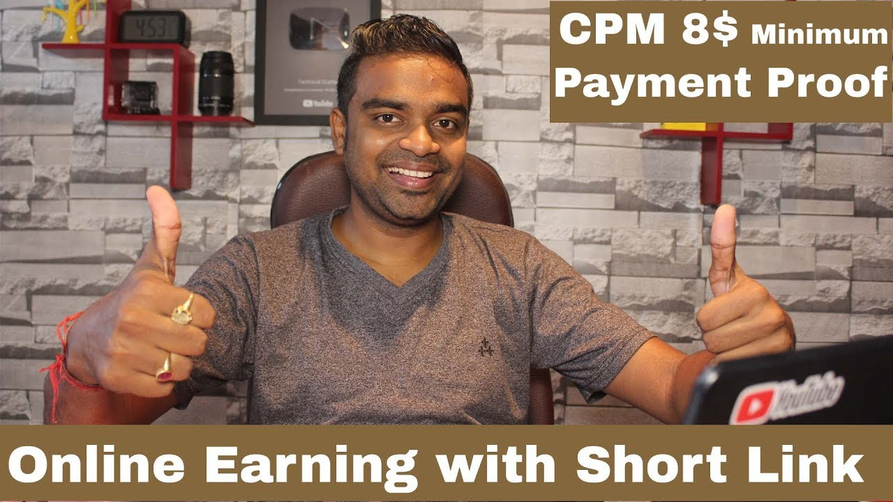 Earn Money with Short Link -  Payment Proof - 100% working and genuine Site !!! #1