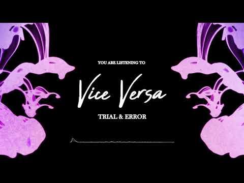Vice Versa - Trial & Error (2019)