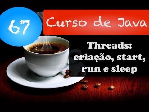 Curso de Java 67: Criando Threads + métodos start, run e sleep