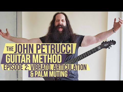 The John Petrucci Guitar Method  -  Episode 2: Vibrato, Articulation and Palm Muting