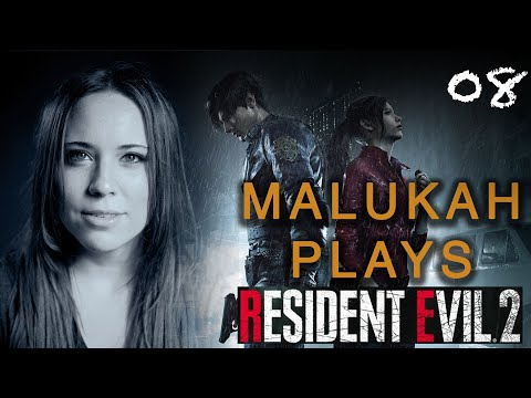 Malukah Plays Resident Evil 2 - Ep. 8