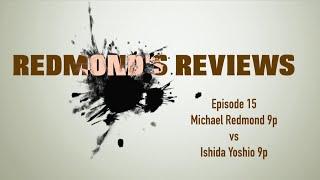 Redmond's Reviews, Episode 15: Michael Redmond 9P vs Ishida Yoshio 9P