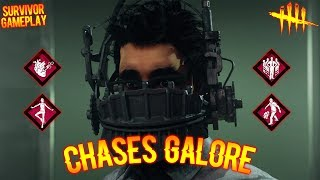 CHASES GALORE! - Survivor Gameplay - Dead By Daylight