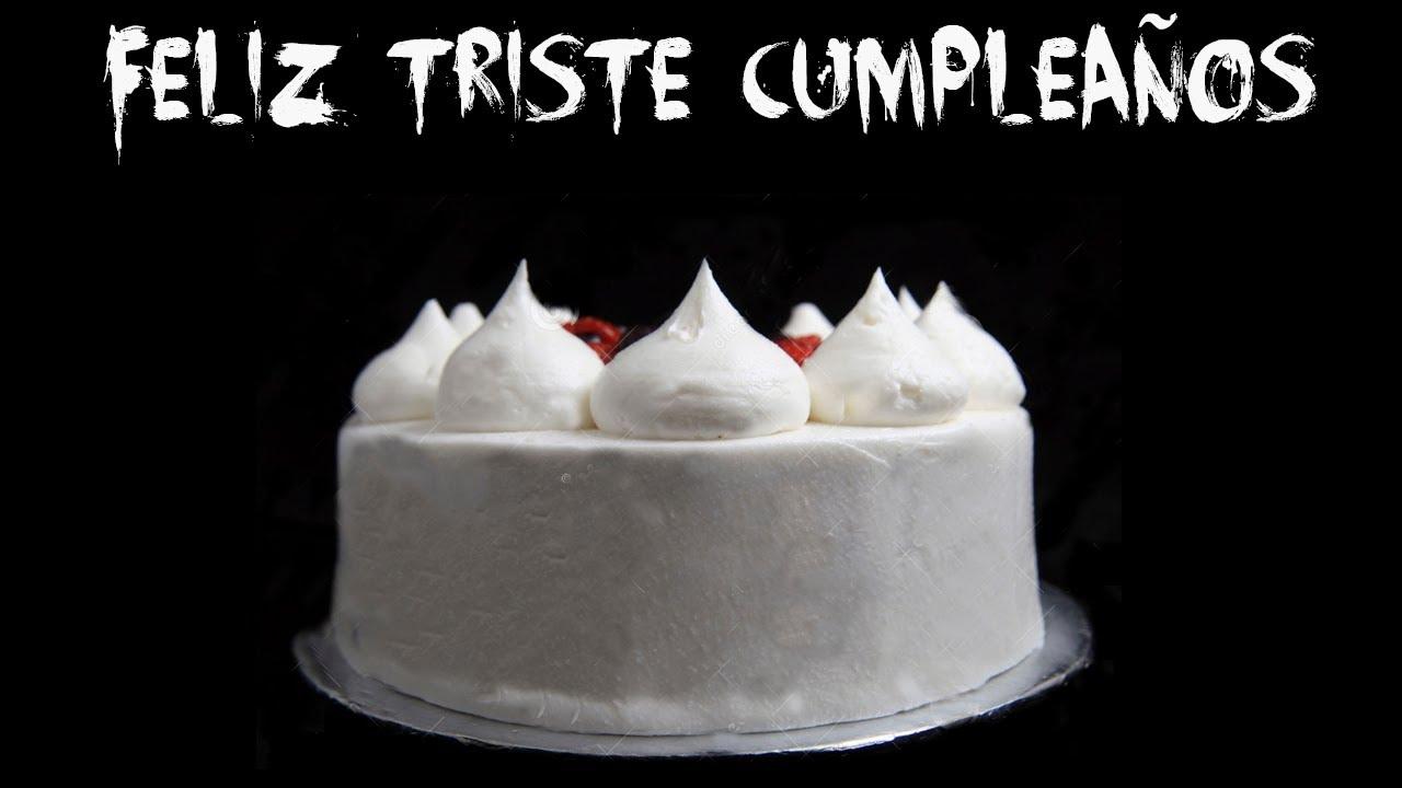 Creepypastas - Feliz Triste Cumpleaños - YouTube