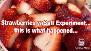 I washed Strawberries with Salt... Here's what Happened... #Strawberries #health #Fruit