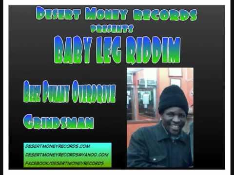 Grindsman   Benz Punany Overdrive Baby Leg Riddim Fullsongs net
