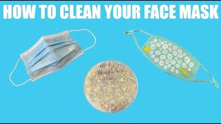 How to Clean and Disinfect Your Face Mask