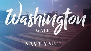 Washington Walk: Navy Yard