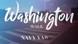 Washington Walk: Navy Yard