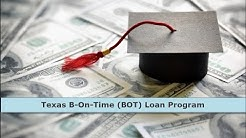 Texas B On Time BOT Student Loan Program