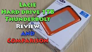 Lacie 1TB Thunderbolt Drive Unboxing, Review and Comparison