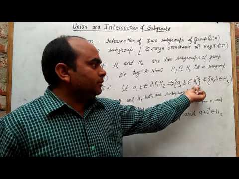 Group theory -Union and intersections of subgroup