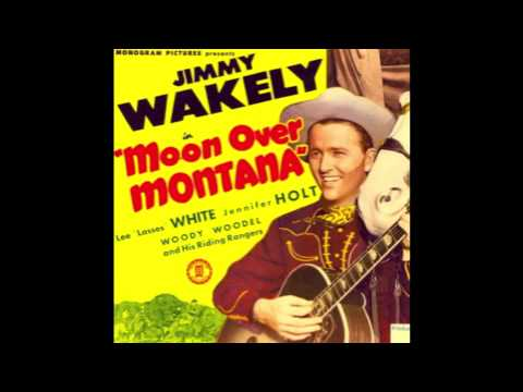 Jimmy Wakely- Moon Over Montana