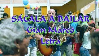 Gian Marco - Sacala A Bailar * *
