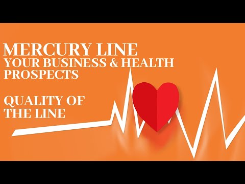 MERCURY LINE - YOUR BUSINESS & HEALTH PROSPECTS - QUALITY OF THE LINE