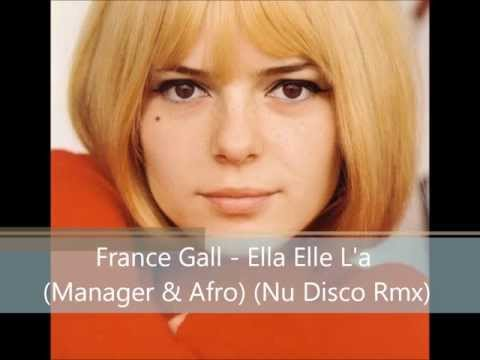 France Gall - Ella Elle L'a (Manager & Afro) (Nu Disco Rmx) *DOWNLOAD FOR FREE COMPLETE WAV FILE*!!!