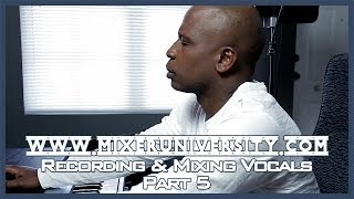 Recording & Mixing Vocals | Cakewalk Sonar X2 | Part 5