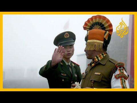 🇮🇳 🇨🇳 الصين والهند.. توترات ومناوشات على الحدود
