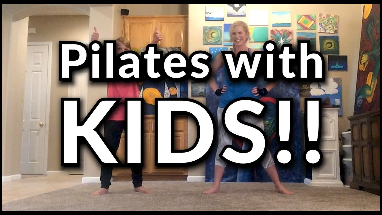 Pilates With Kids! Session 2!