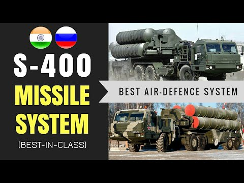 S-400 Missile System - All About One Of The Best Air-Defence Systems In The World (Hindi)