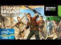 Strange Brigade - i5 4460 - 16GB RAM - GTX 1060 - 1080p