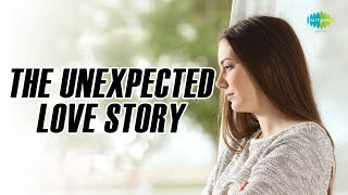 Storiyaan | Short Stories The Unexpected Love Story | 5 mins story followed by songs