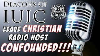 "The Israelites: Deacons of IUIC Leave Christian Radio Host Confounded!!! ""LOST IN TRANSLATION"""