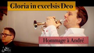 Gloria - Trumpet | Hommage à André