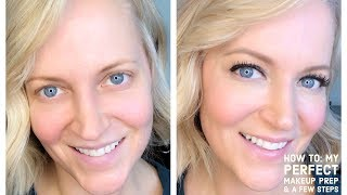 How To: My Perfect Makeup Prep & A Few Steps